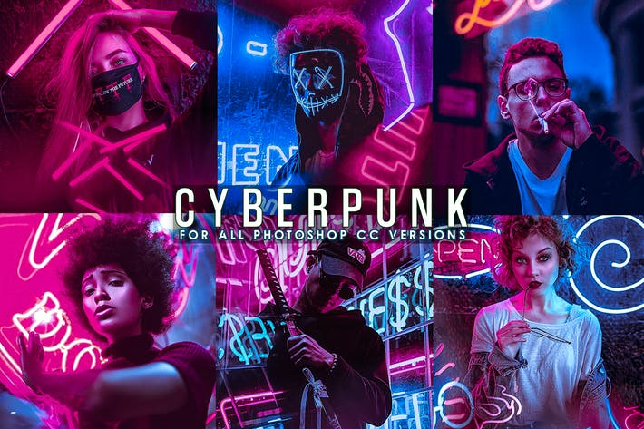 Thumbnail for Cyberpunk - Life Styles Photoshop Action