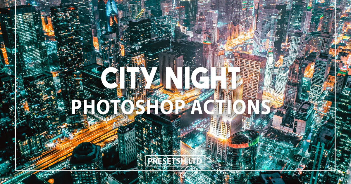 Download City Night Photoshop Action by Presetsh