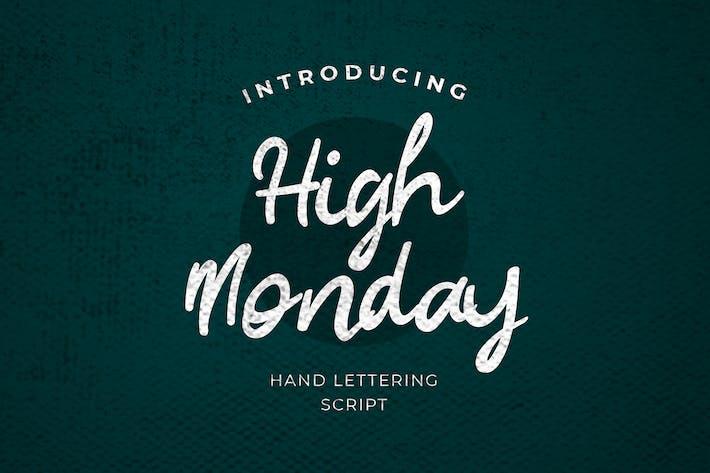 High Monday Brush Calligraphy