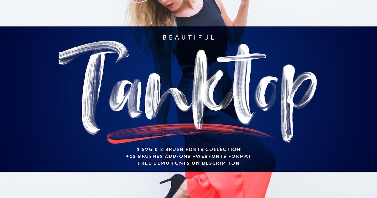 Download Tanktop SVG + Webfonts & Brush Fonts by Siwox