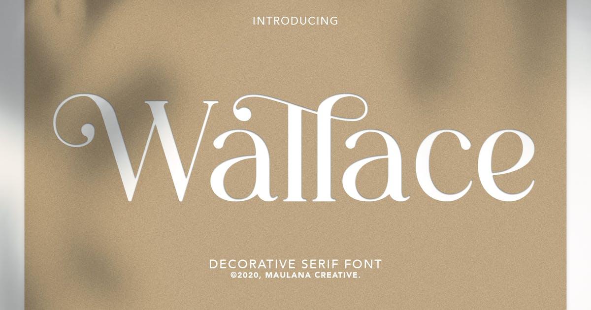 Download Wallace - Decorative Serif Font by maulanacreative
