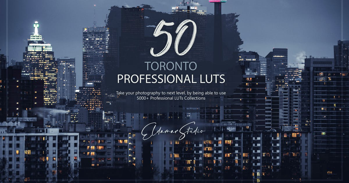 Download 50 Toronto LUTs and Presets Pack by Eldamar_Studio