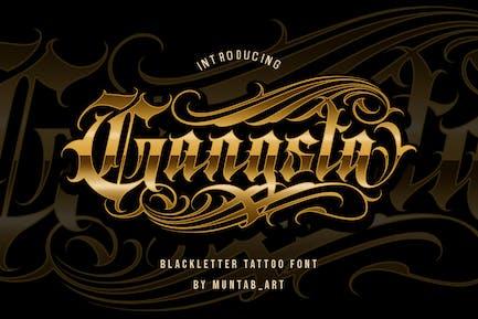 Gangsta Typeface | Tattoo Fonts