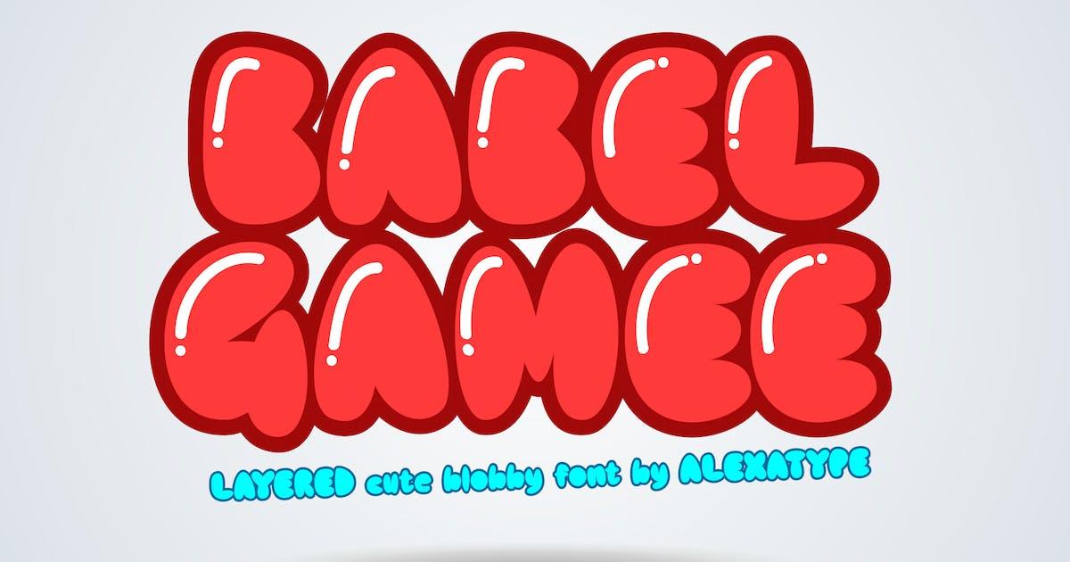 Download BABELGAMEE - Cute Chubby Children Font by alexacrib