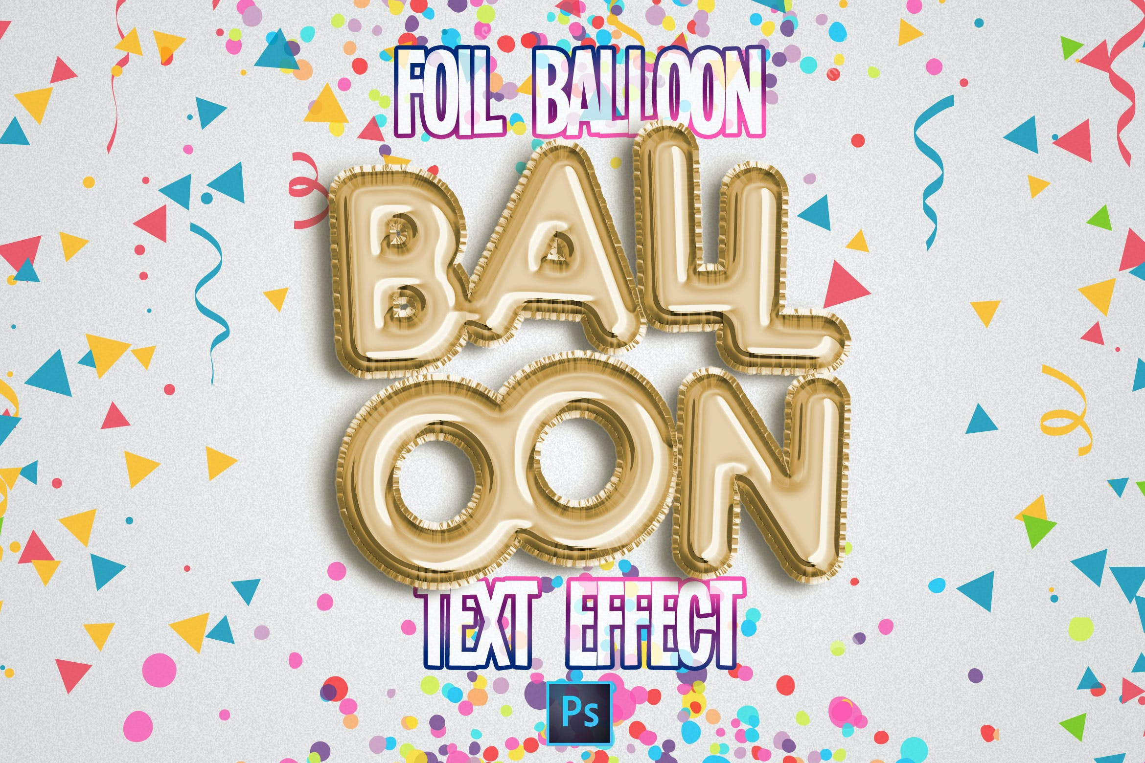 Foil Balloon Text Effect for Photoshop by ShinyPixel on