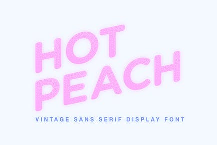 Hot Peach - Sans Serif Display Font