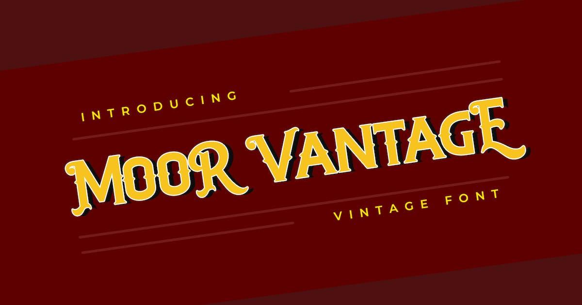 Download MOOR VANTAGE Classical Vintage Font by uicreativenet