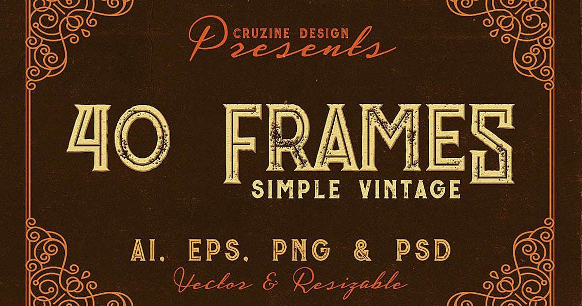Download 40 Vintage Frames by cruzine