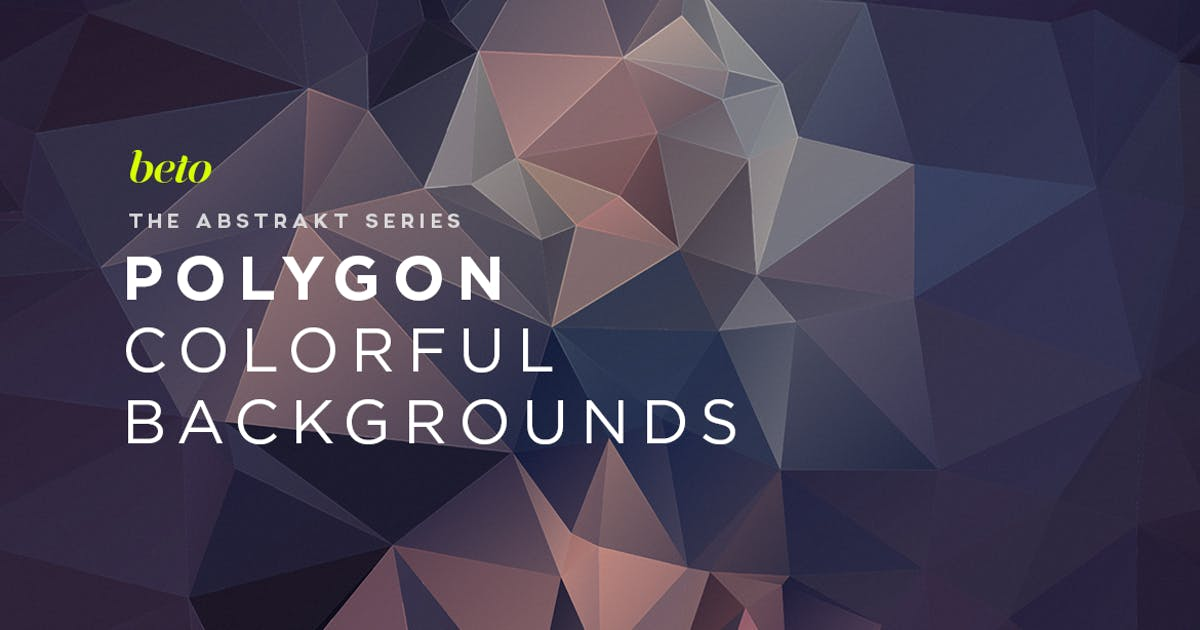 Polygon Abstract Backgrounds V10 by betoalanis