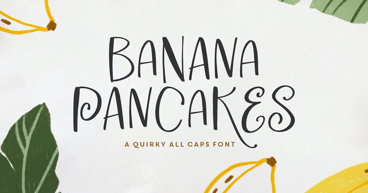 Download Banana Pancake Typeface by MakeMediaCo