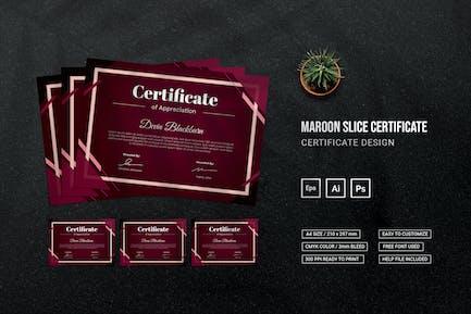 Maroon Slice - Certificate