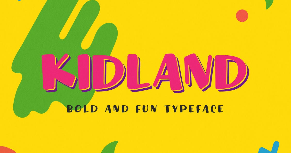 Download Kidland - Bold And Fun Typeface by naulicrea