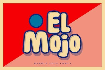 El Mojo - Bubble Pop Bold Fonts
