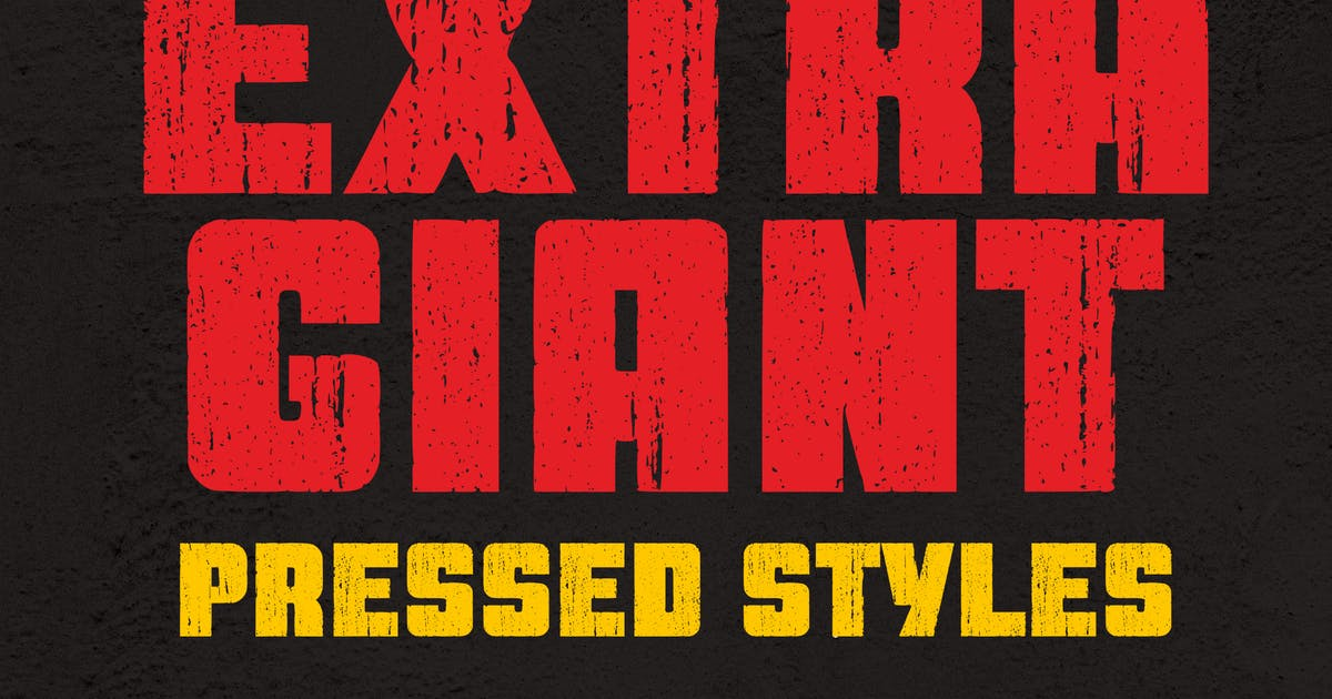 Download Extra Giant Pressed by typecoconut