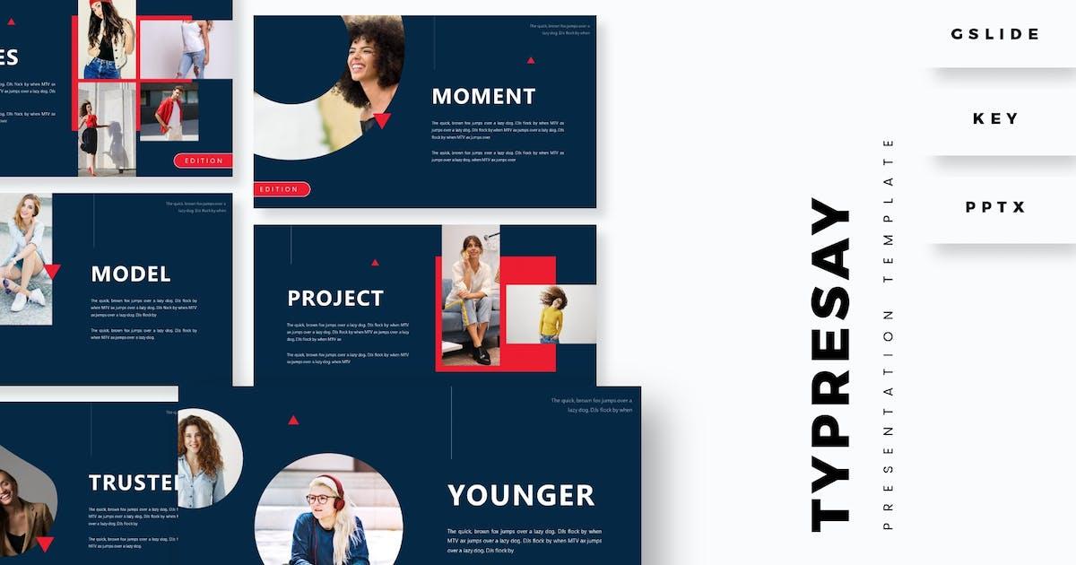 Typresay - Presentation Template by aqrstudio