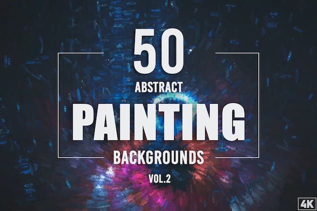 50 Abstract Painting Backgrounds - Vol. 2