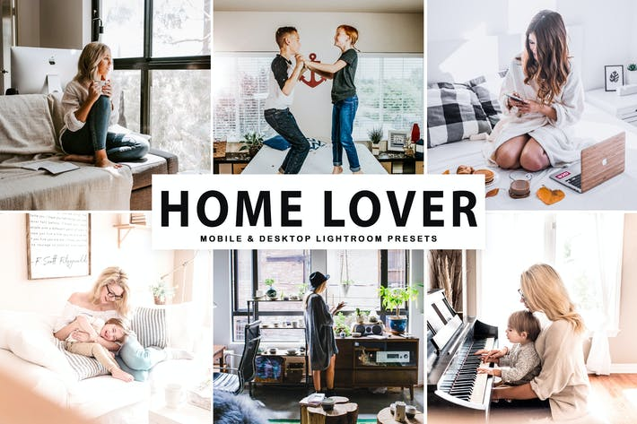 Thumbnail for Home Lover Mobile & Desktop Lightroom Presets