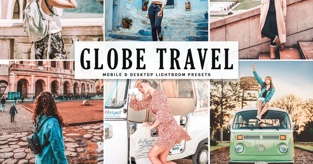 Download Globe Travel Mobile & Desktop Lightroom Presets by creativetacos
