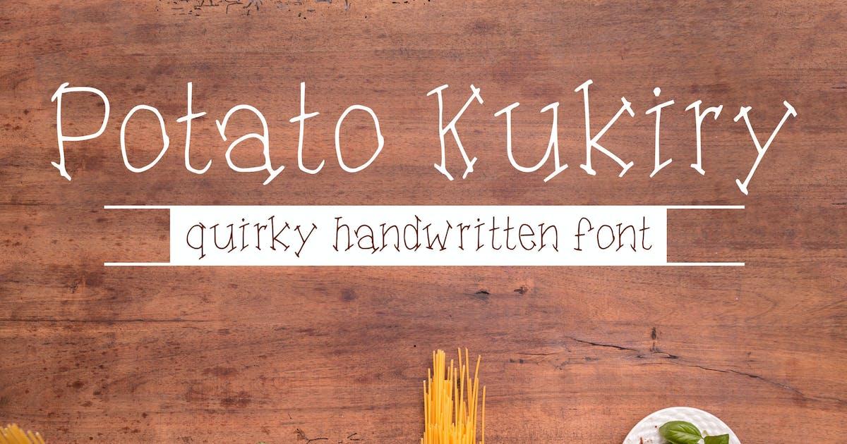 Download Potato Kukiry - Handwritten Quirky Fun Serif Font by Muse-Master