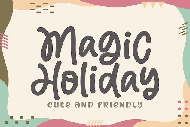 Magic Holiday - Cute and Friendly