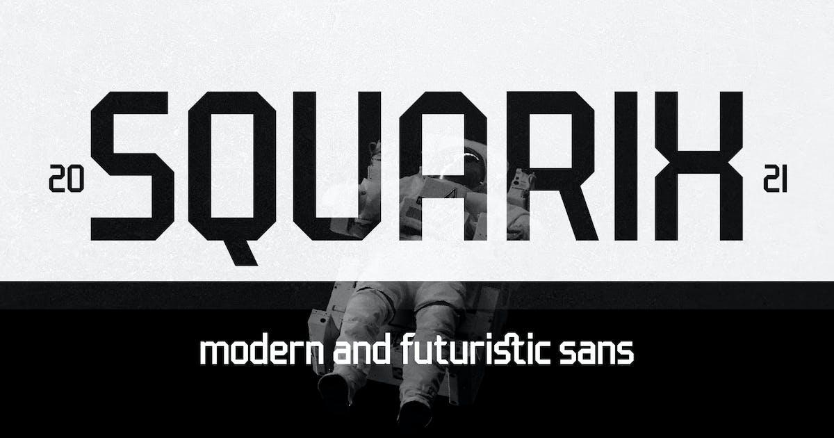 Download Squarix - Modern Futuristic Sans by yipianesia