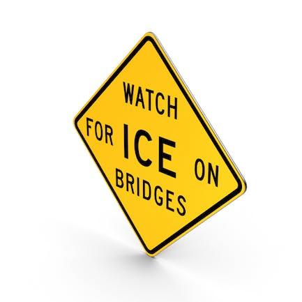 Watch For Ice On Bridges Indiana Texas - Señal de carretera