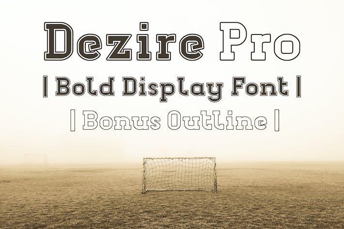Thumbnail for Dezire Pro