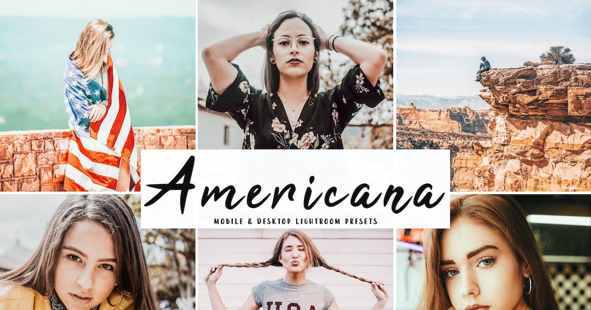 Download Americana Mobile & Desktop Lightroom Presets by creativetacos