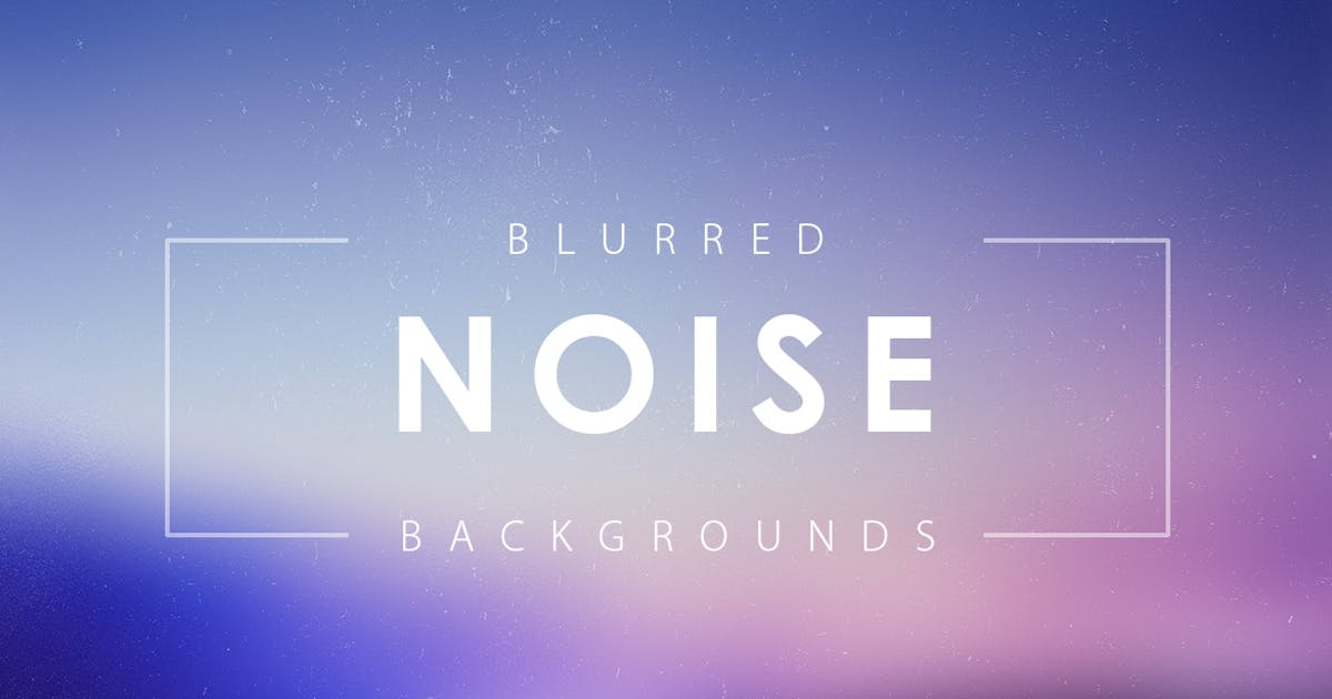 Download Noise Blurred Backgrounds by M-e-f
