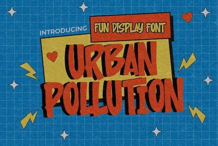 Urban Pollution - Fun Display Font