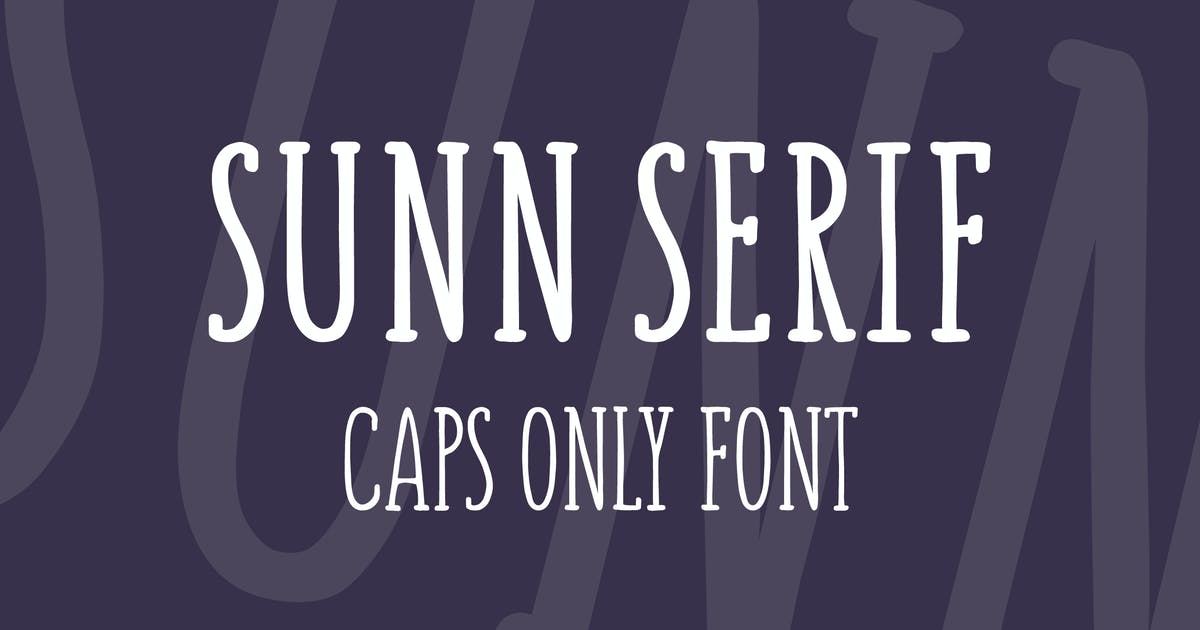 Download SUNN Serif Caps Only Font by WildOnes