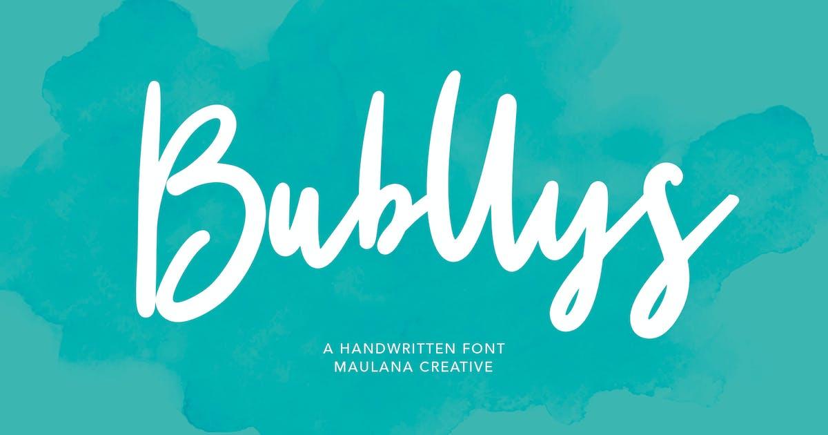 Download Bubllys Handwritten Font by maulanacreative
