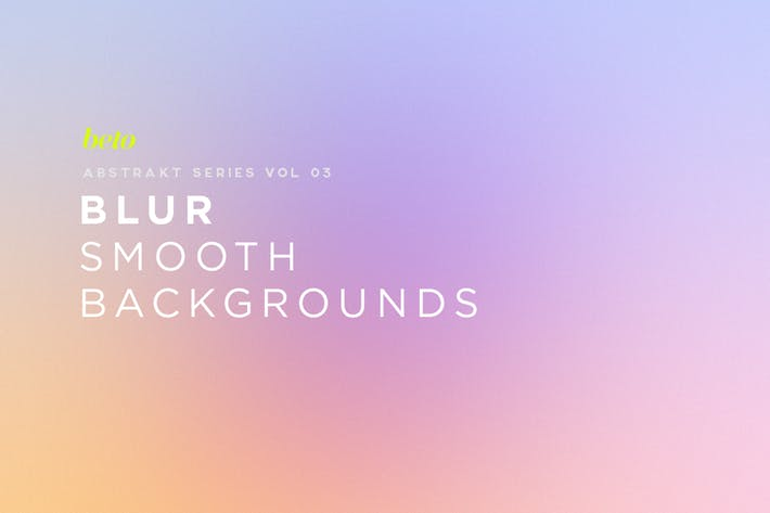 Thumbnail for Blur - Smooth Backgrounds V3