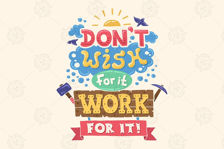 """Download """"Don't Wish For It Work For It"""" Motivation Poster by BoykoPictures"""