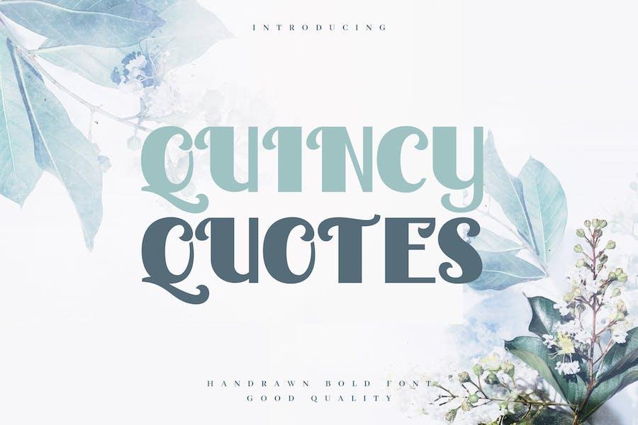Quincy Quotes - Decorative Valentine Sans