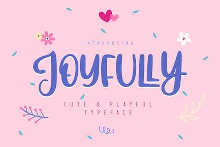 Joyfully   Cute & Playful Typeface