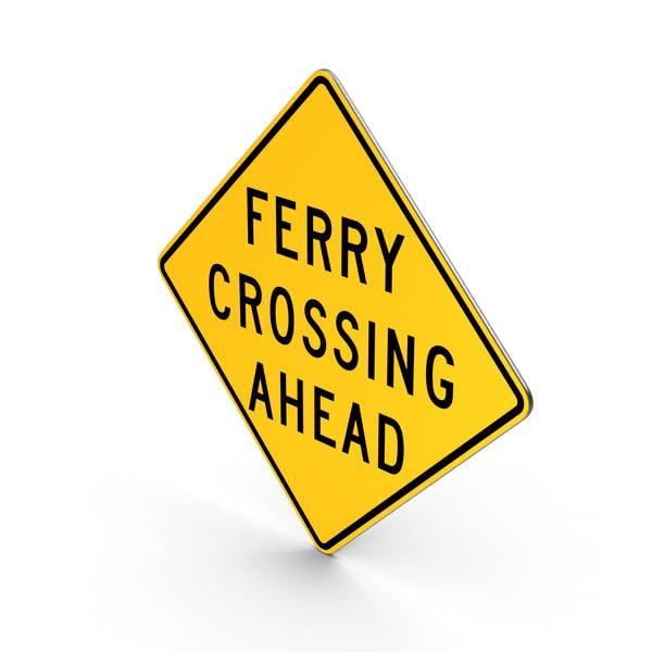 Ferry Crossing Missouri Road Sign