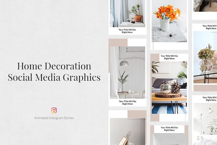 Thumbnail for Home Decoration Animated Instagram Stories