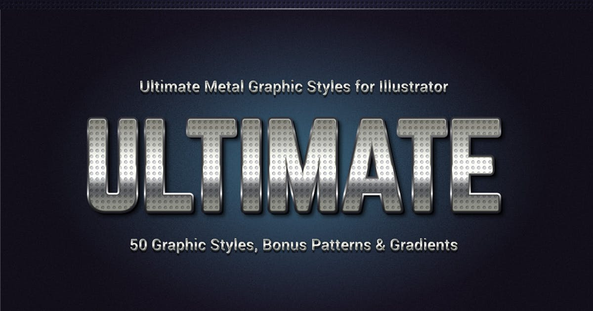 Download Ultimate Metal Graphic Styles for Illustrator by Minhaj