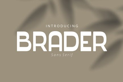 Brader, Display Font