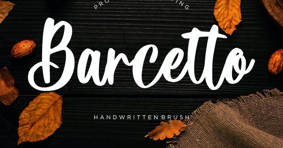 Download Barcetto Handwritten Brush by RahardiCreative