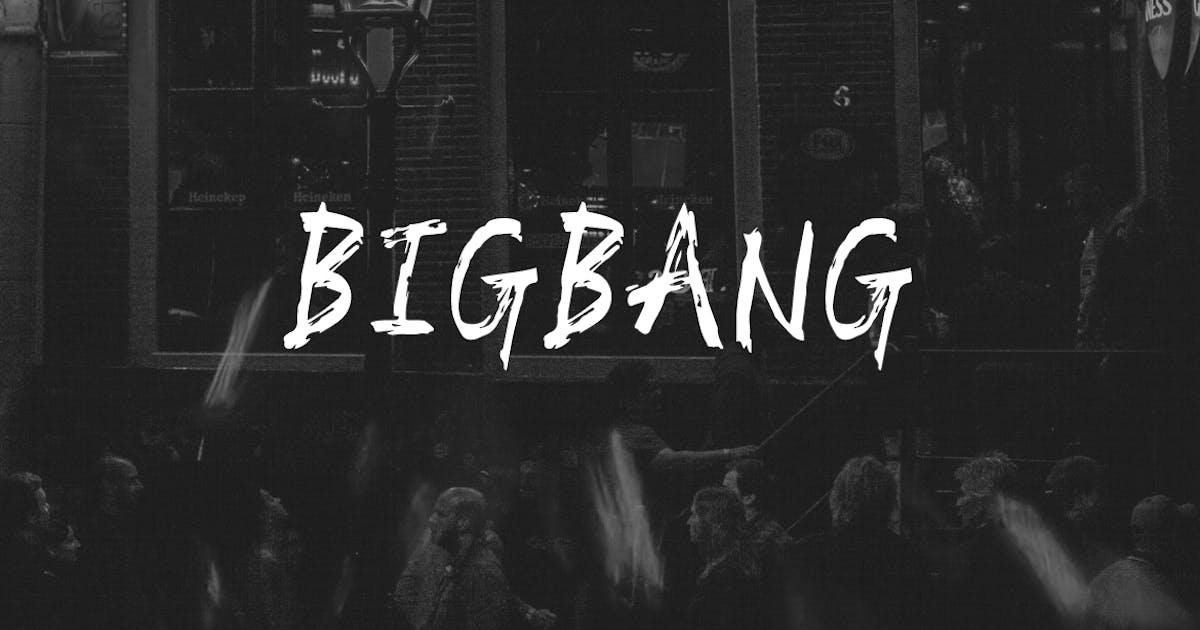 Download BIGBANG - Handmade Brush Font for Grafitti Display by designova