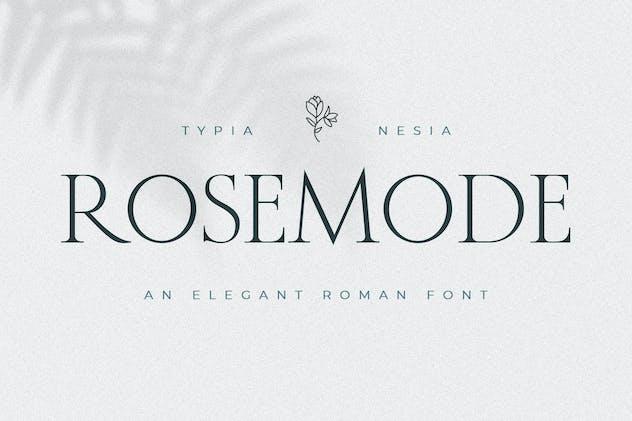 Rosemode - Classic and Timeless Roman Serif