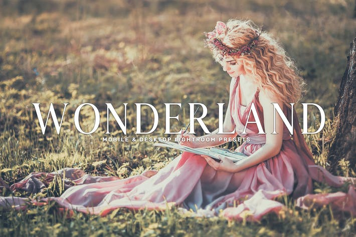 Cover Image For Wonderland Mobile & Desktop Lightroom Presets