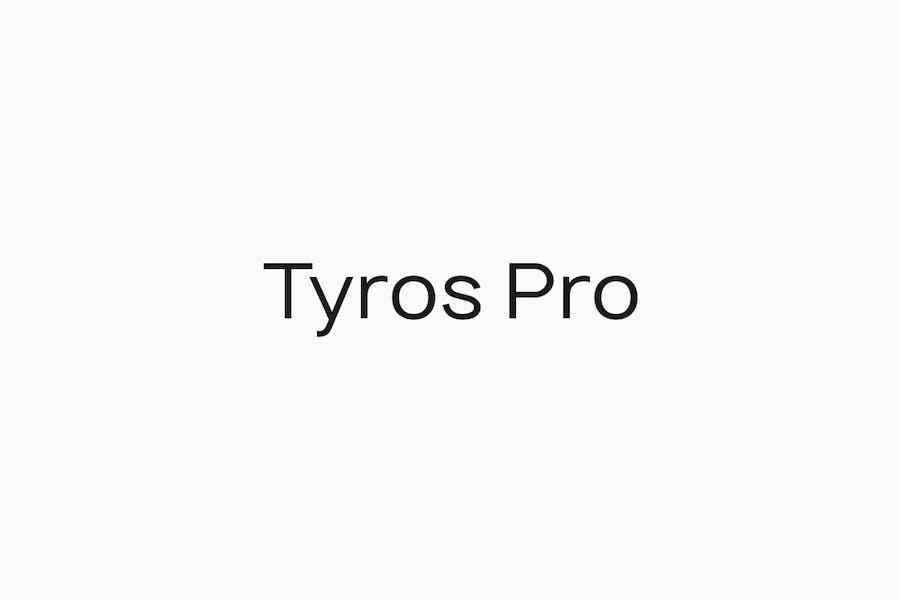 TYROS Pro - Modern Geometric Sans-Serif Typeface
