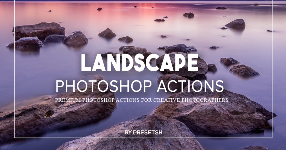 Download Landscape Photoshop Actions by Presetsh