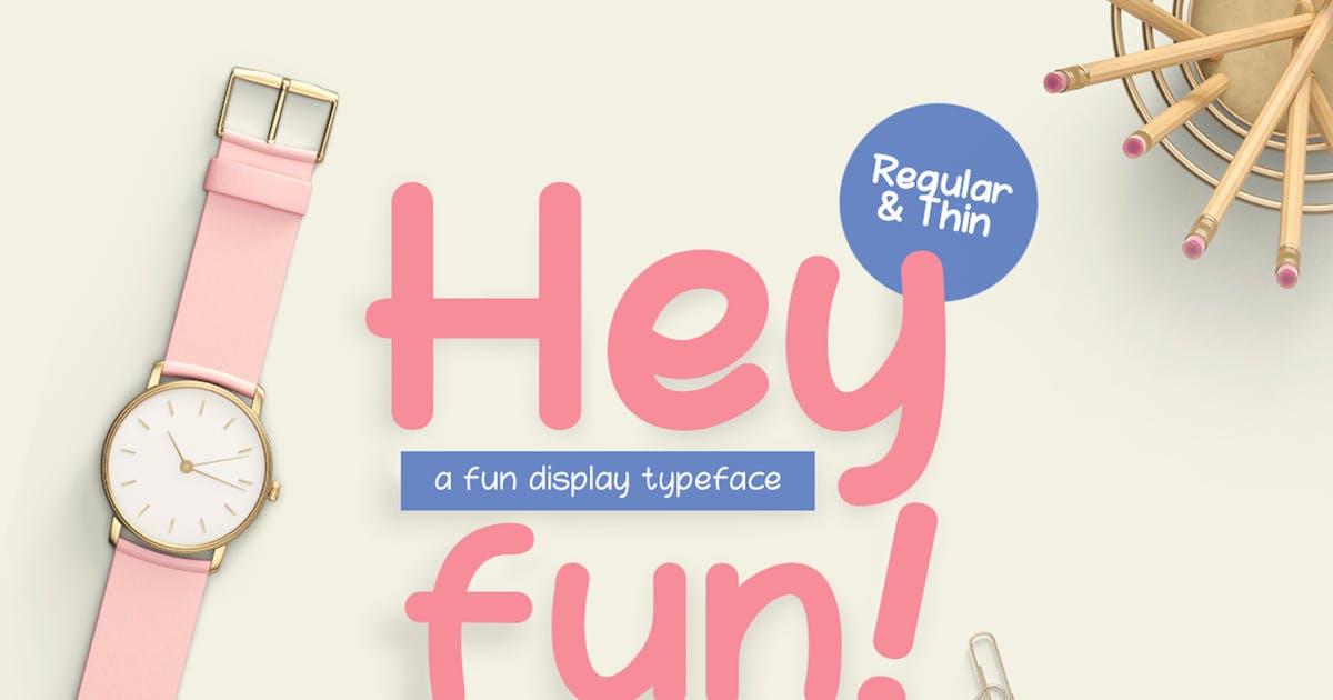 Download Hey Fun by khurasan