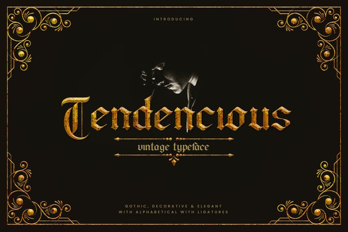 Thumbnail for Tendencious - Vintage Gothic Display Typeface