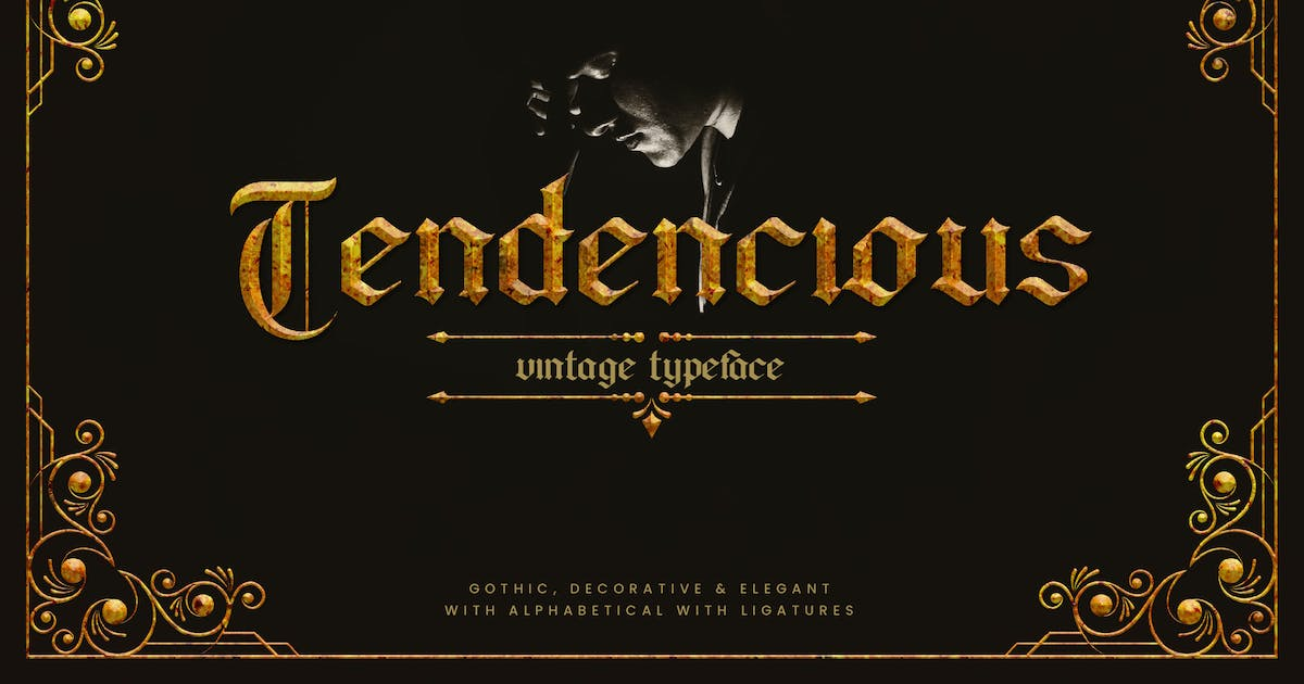 Download Tendencious - Vintage Gothic Display Typeface by naulicrea