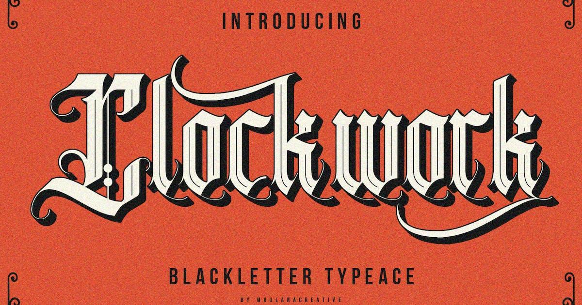 Download Clockwork Blackletter Typeface by maulanacreative